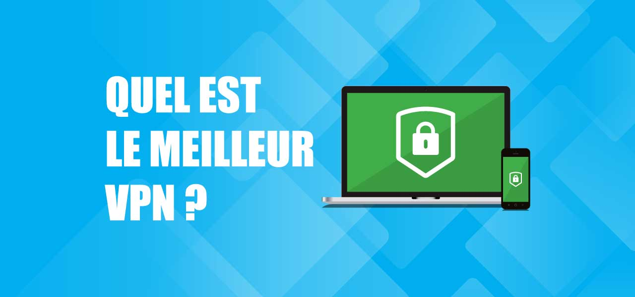 top 10 vpn comparatif